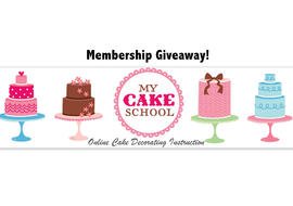 MyCakeSchool.com Membership Giveaway!