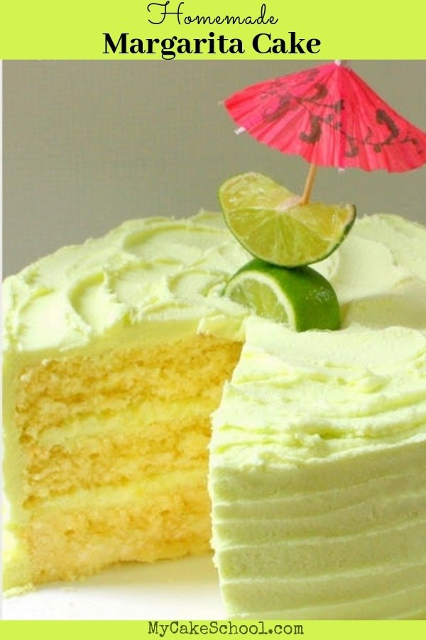 The BEST Margarita Cake from scratch with Tequila Lime Buttercream!