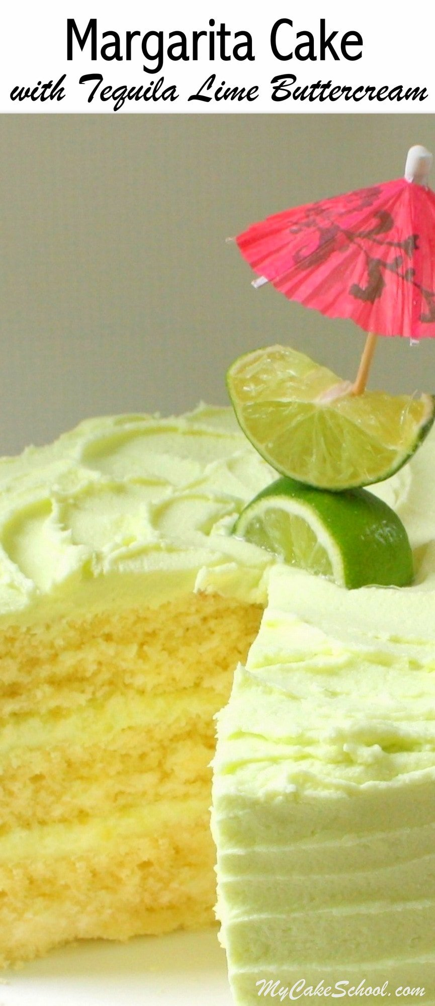 Margarita Cake with Tequila Lime Buttercream | My Cake School