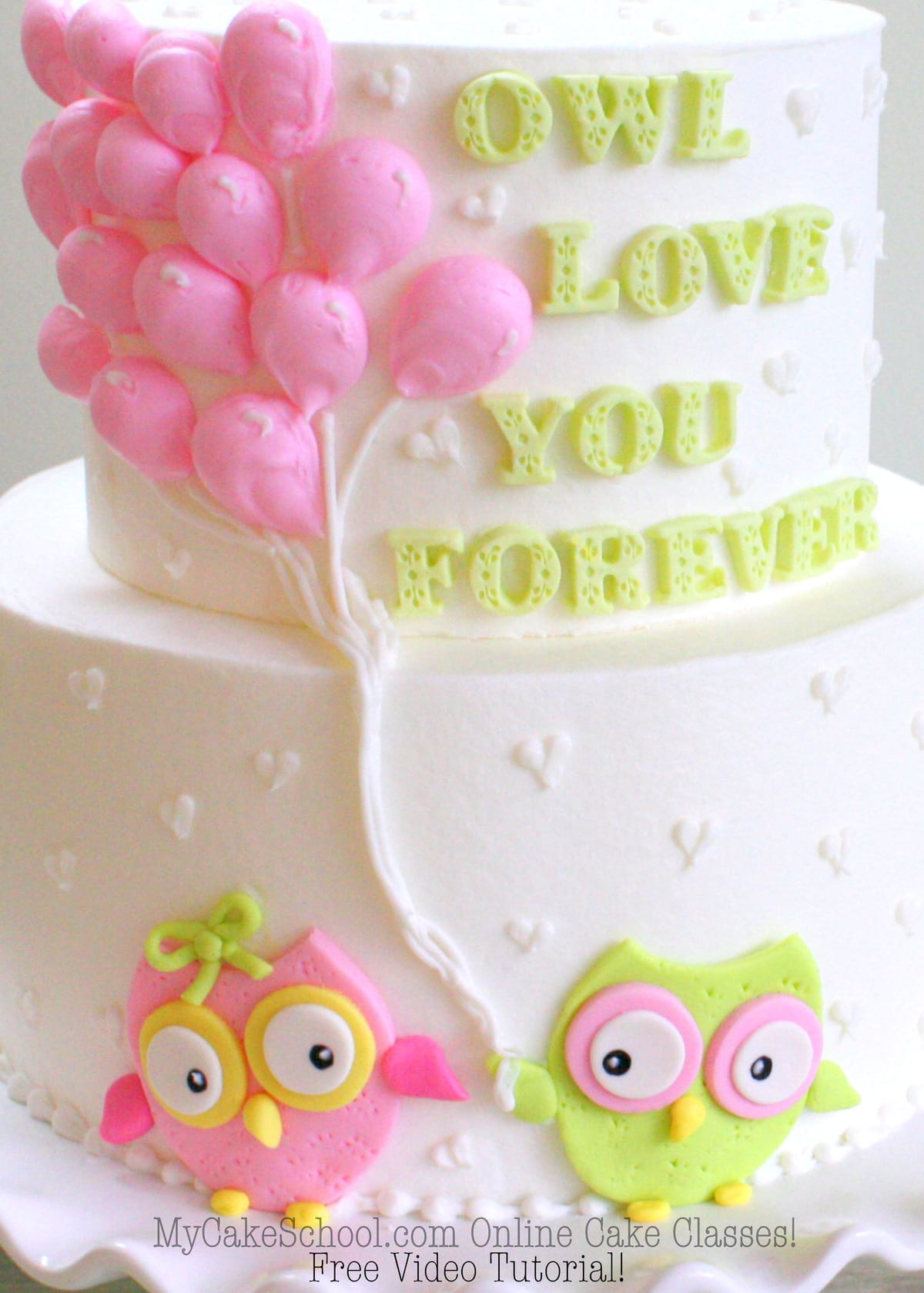 "Adorable ""Owl Love You Forever"" Cake! Free Video Tutorial by MyCakeSchool.com!"
