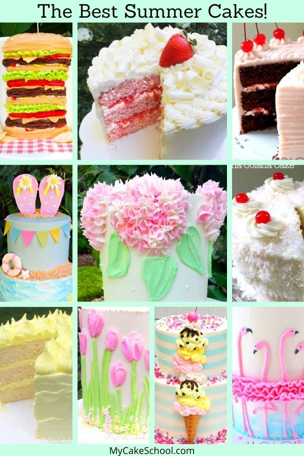 Sharing the BEST Summer Cake Recipes, Tutorials, and Design Ideas