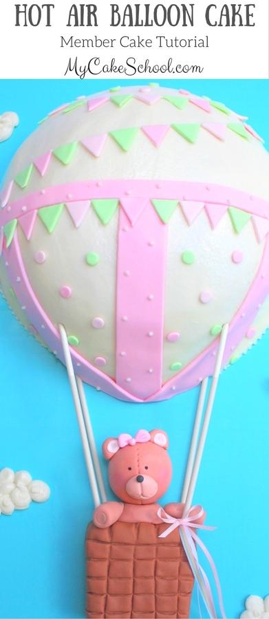 ADORABLE Hot Air Balloon Cake Video Tutorial by MyCakeSchool.com! (Member Cake Tutorial)