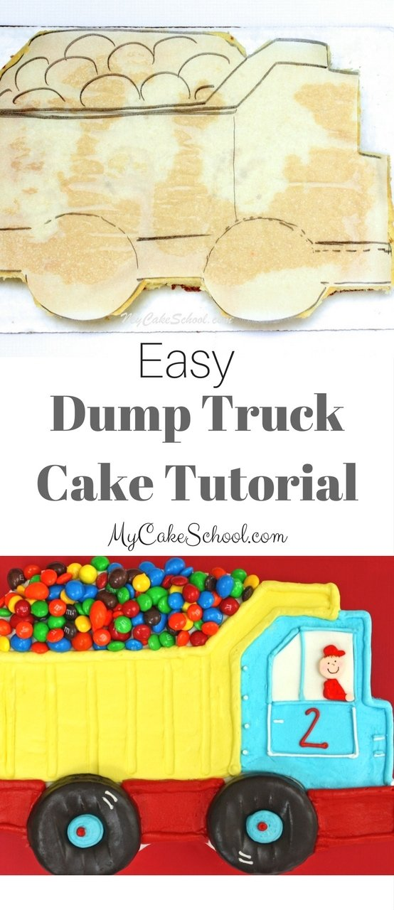 Easy Dump Truck Sheet Cake Tutorial by MyCakeSchool.com! Free Tutorial and SO cute for young birthdays!