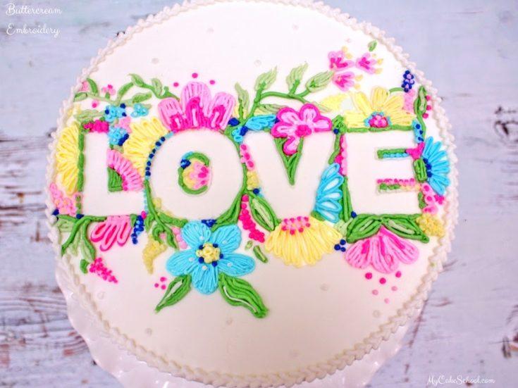 Buttercream Embroidery Cake-Video Tutorial