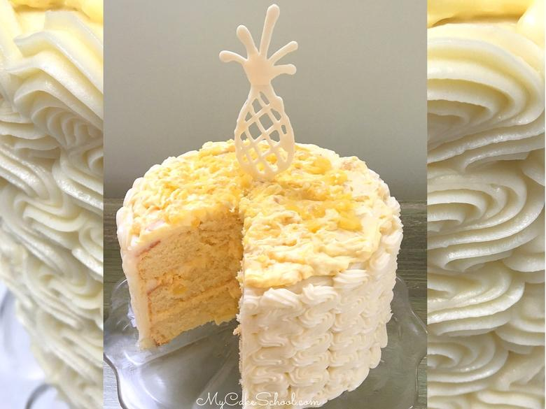 The BEST Pineapple Cake Recipe from Scratch! Yellow Cake Layers with Pineapple & Cream Filling and Cream Cheese Frosting! MyCakeSchool.com.