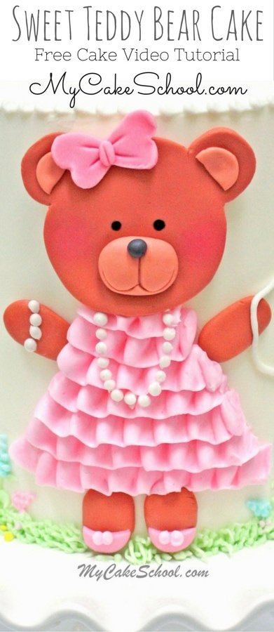 Sweet Teddy Bear Cake- Free Cake Decorating Video-MyCakeSchool.com. This cake is perfect for baby showers and young birthdays!