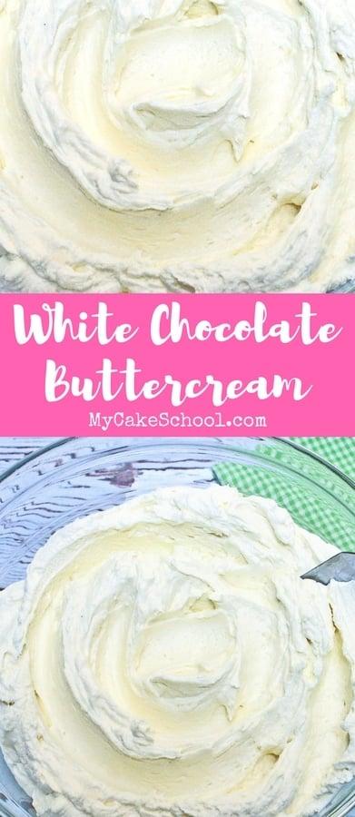 White Chocolate Buttercream Frosting Recipe by MyCakeSchool.com
