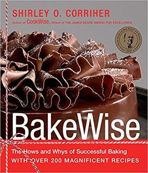 BakeWise by Shirley Corriher