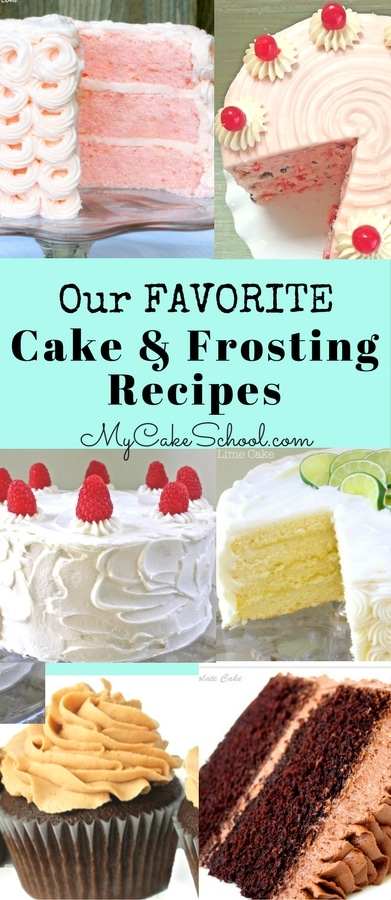 Cake and Frosting Recipes--MyCakeSchool.com