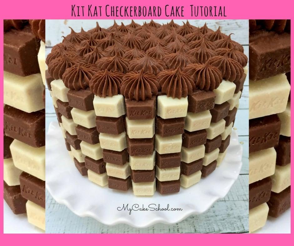 Kit Kat Checkerboard Cake Design Free Cake Video My Cake School