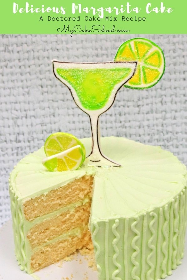 Delicious and Easy Margarita Cake Recipe by MyCakeSchool.com! Moist, delicious, and starts with a cake mix! Learn the cake recipe and how to make a margarita cake topper in this free tutorial!