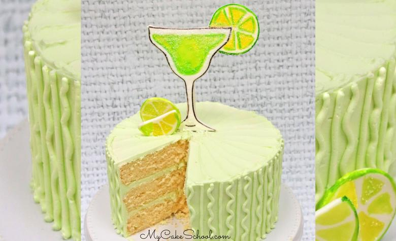 Moist and Delicious Margarita Cake- Cake Mix Recipe by MyCakeSchool.com. Perfect with Tequila Lime Buttercream. Margarita Glass Cake Topper -free tutorial