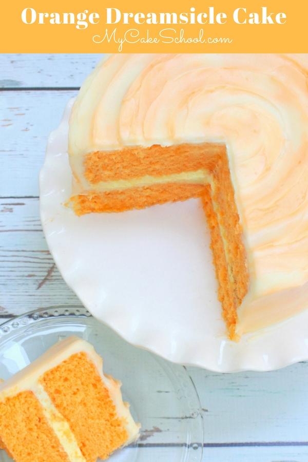 Moist and Delicious Orange Dreamsicle Cake Recipe by MyCakeSchool.com