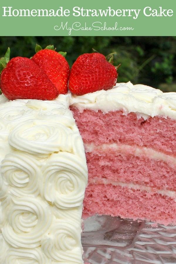The BEST scratch Strawberry Cake Recipe