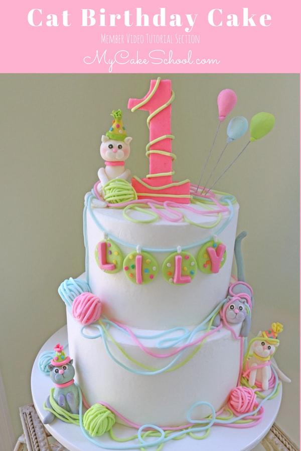 Cat Birthday Cake Tutorial My Cake School