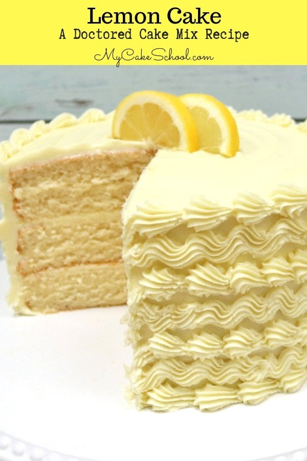 This Lemon Cake Recipe is the BEST!