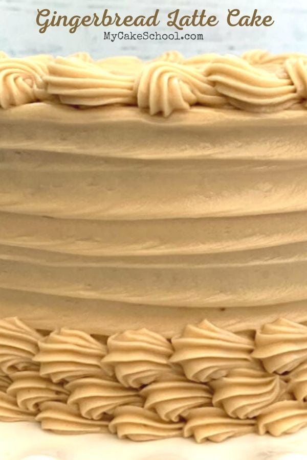Gingerbread Latte Cake- This homemade recipe has so much flavor!