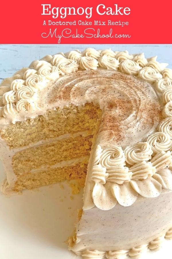 Eggnog Cake Recipe- Doctored Cake Mix