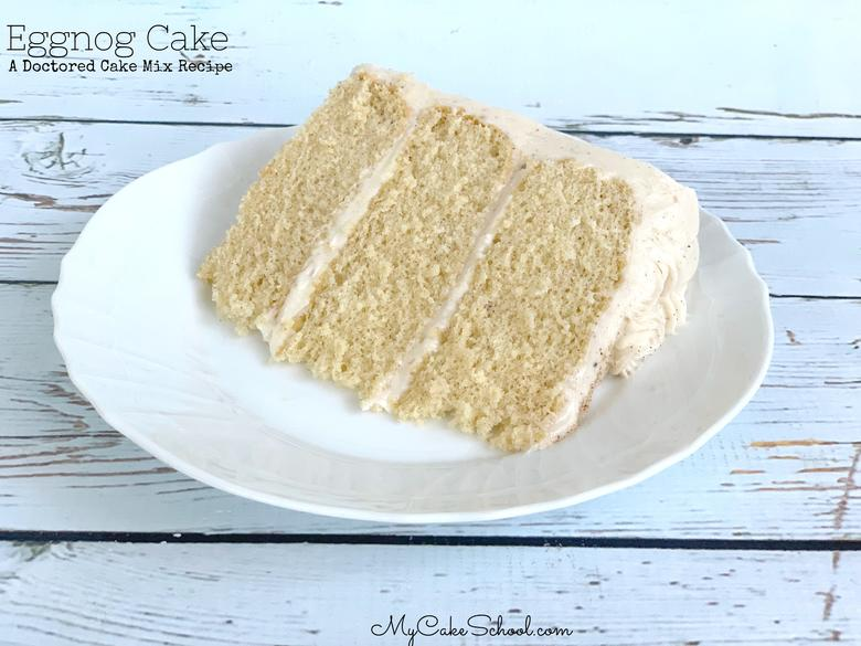 Easy, moist, and delicious Eggnog Cake from a doctored cake mix! From MyCakeSchool.com's Cake Recipes Section