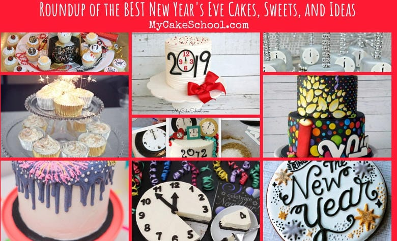 Roundup of the BEST New Year's Eve Cakes and Sweets!