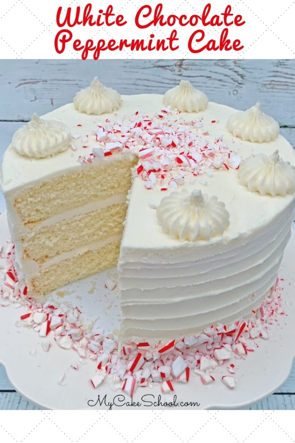 Moist and Delicious White Chocolate Peppermint Cake by My Cake School