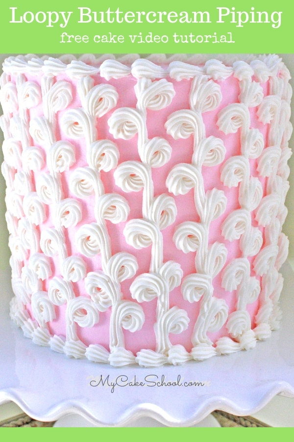 Easy and Elegant Loopy Buttercream Piping Video Tutorial by MyCakeSchool.com