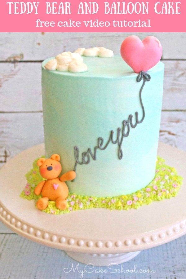 Learn How To Make This CUTE And Easy Teddy Bear Balloon Cake From MyCakeSchool