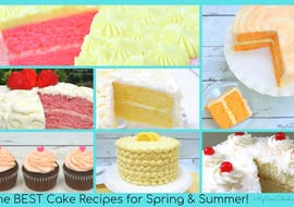 A collection of the best cake recipes for spring and summer!