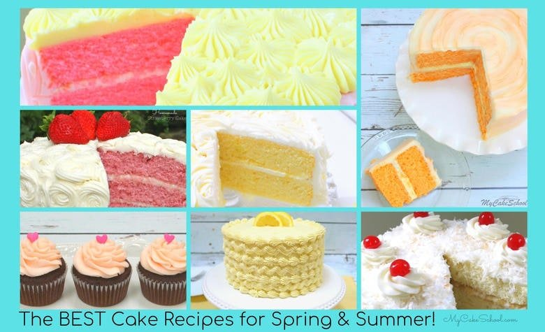 The BEST Cake Recipes for Spring and Summer