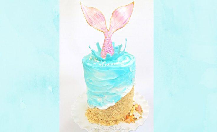 Mermaid Splash Cake- Video Tutorial