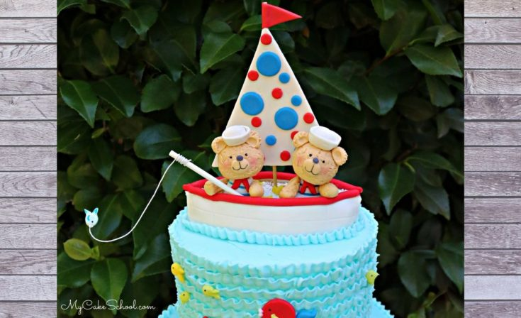 Sailboat and Teddy Bears Cake- Member Tutorial