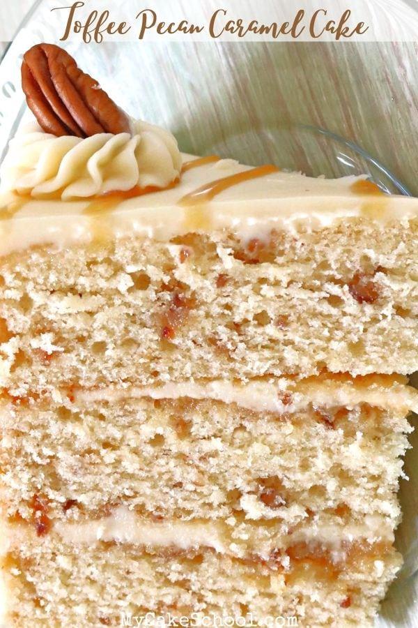 Toffee Pecan Caramel Cake- this moist scratch recipe has amazing flavor!