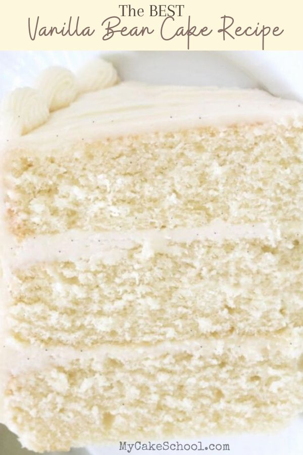 Vanilla Bean Cake Recipe from Scratch! This moist layer cake has amazing flavor!