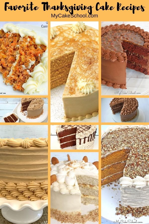 Sharing our favorite Thanksgiving Cakes