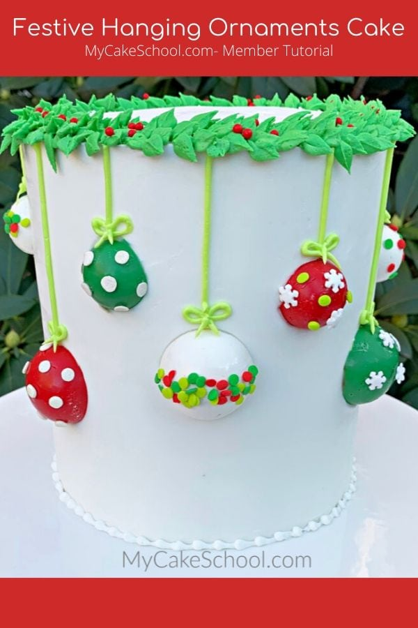 Festive Hanging Ornament Cake- This design is simple to make and perfect for holiday entertaining!