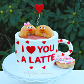 I Love You a Latte- Cake Video Tutorial