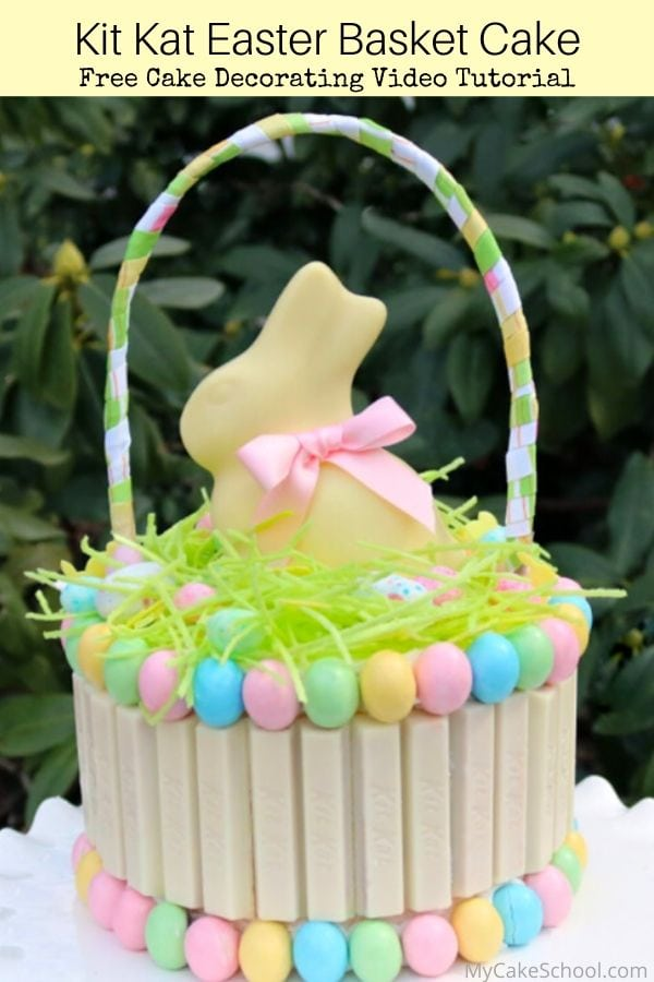 Kit Kat Easter Basket Cake- This easy cake makes the perfect centerpiece for Easter gatherings!
