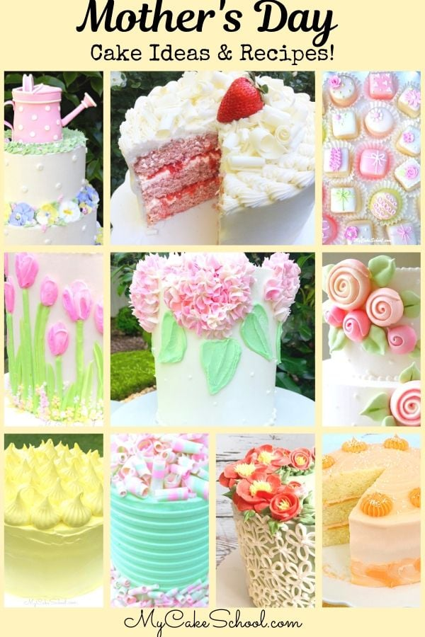 Roundup of Favorite Mother's Day Cake Designs and Reicpes
