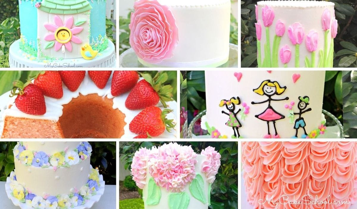 Roundup of Mother's Day Cake Recipes and Designs