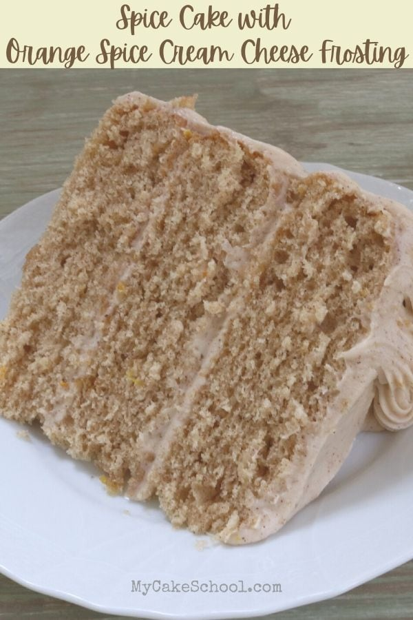 Homemade Spice Cake with Orange Spice Cream Cheese Frosting- So delicious and perfect for fall!