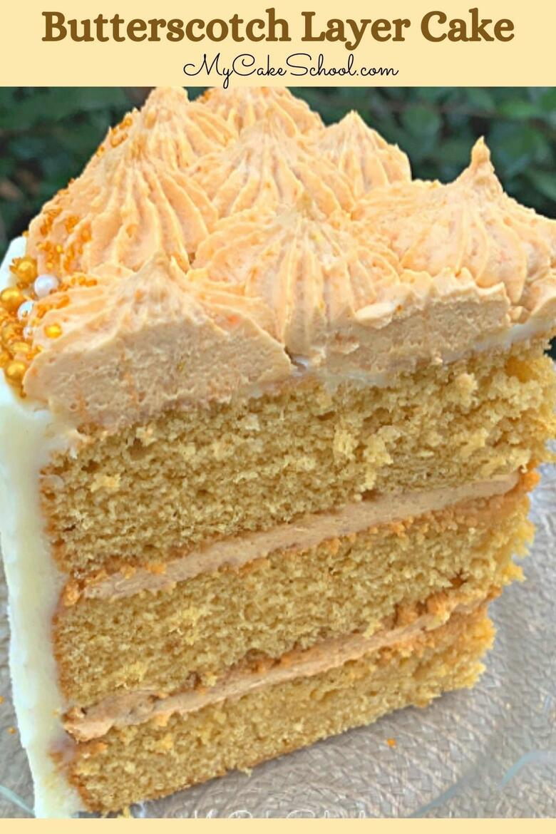 Moist and delicious Butterscotch Layer Cake