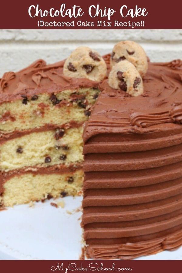 Chocolate Chip Cake Recipe- Doctored Cake Mix Recipe