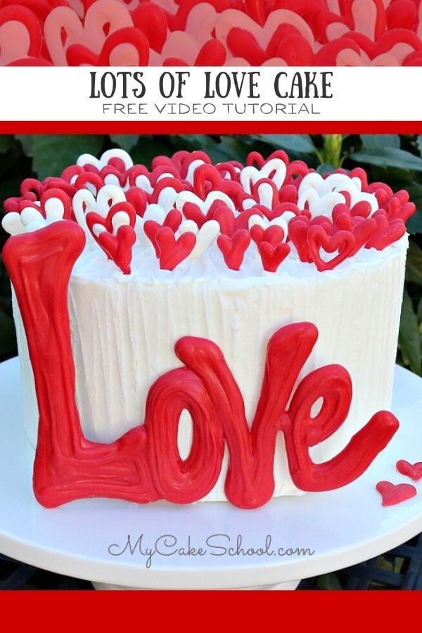 Lots of Love Cake- Tutorial