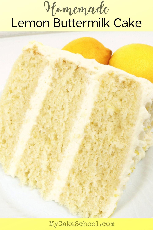 Lemon Buttermilk Cake- So Moist and Light!
