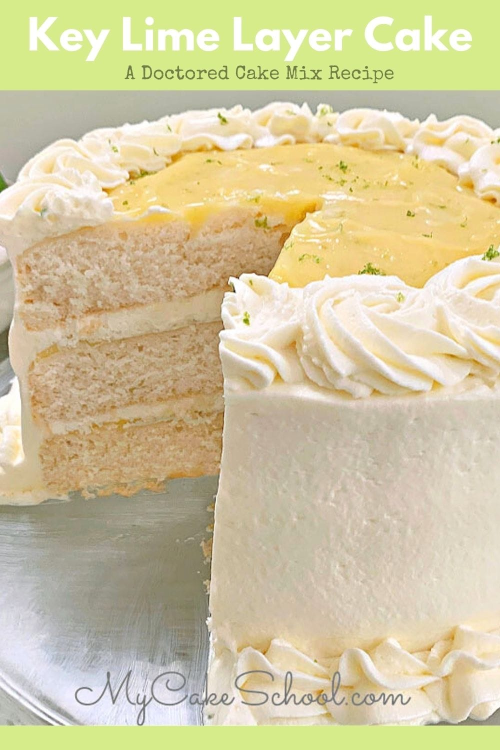 Key Lime Layer Cake- A Doctored Cake Mix Recipe