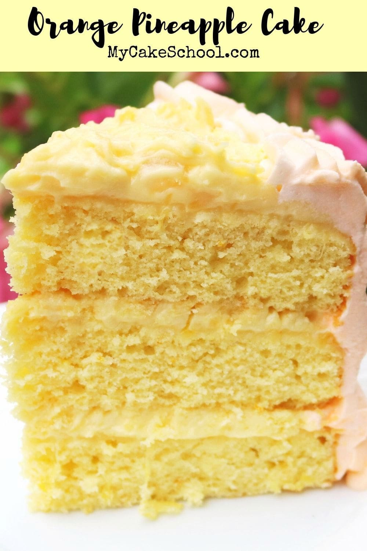 Orange Pineapple Cake- So moist and flavorful!