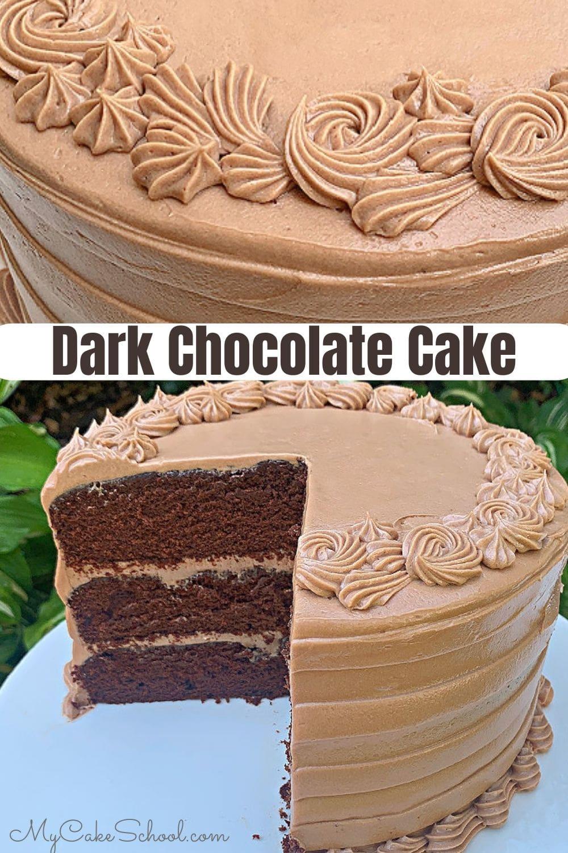 Moist and decadent Dark Chocolate Cake with Chocolate Cream Cheese Buttercream